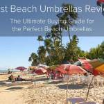 The Best Beach Umbrellas of 2018 Review